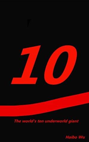 10: The worlds ten underworld giant  by  Haibo Wu