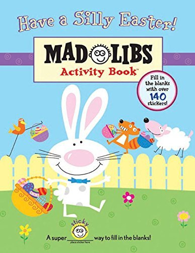 Have a Silly Easter! (Mad Libs (Unnumbered Paperback))  by  Brenda Sexton