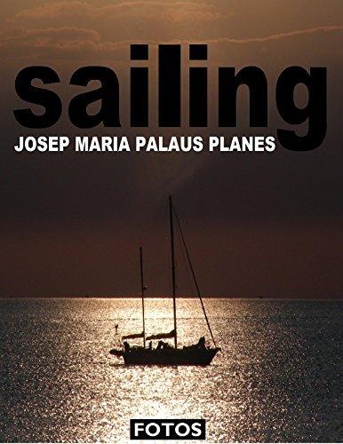 SAILING [1] [PT]  by  JOSEP MARIA PALAUS PLANES