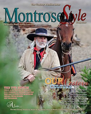 MontroseStyle Cowboys & Indians: Cowboys & Indians Issue  by  Kathleen Bush
