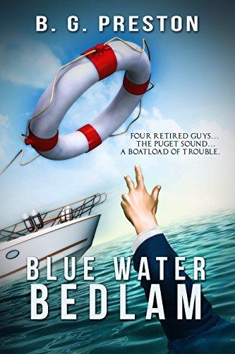 Blue Water Bedlam B. G. Preston