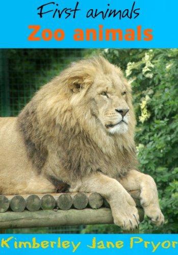 Zoo animals (First animals Book 3)  by  Kimberley Jane Pryor