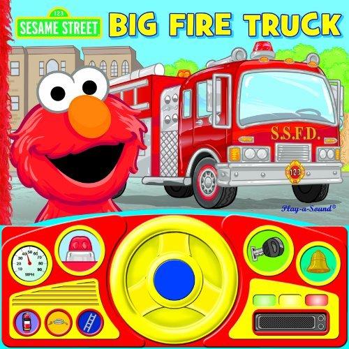 Sesame Street: Big Fire Truck (Steering Wheel Sound Book)  by  Editors of Publications International Ltd.
