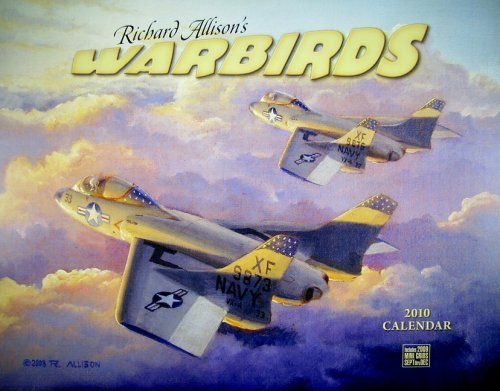 Richard Allisons Warbirds 2010 Wall Calendar Richard Allison