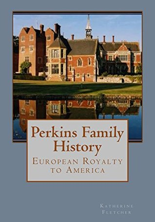 The Trent Family History  by  Katherine Fletcher