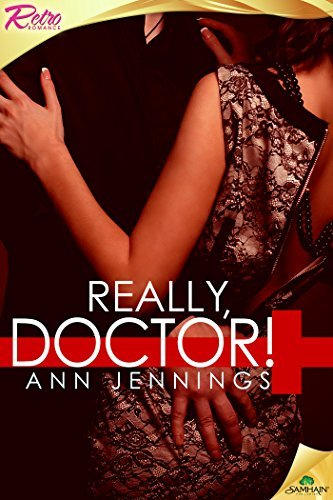 Really, Doctor!  by  Ann Jennings