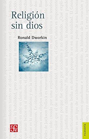 Religión sin dios Ronald Dworkin