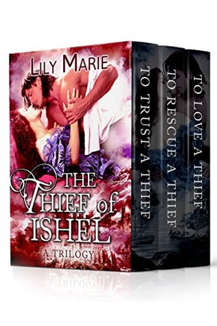 The Thief of Ishel Lily Marie
