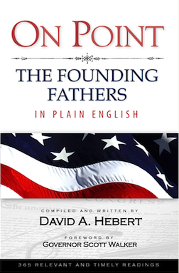On Point: The Founding Fathers in Plain English  by  David A. Hebert