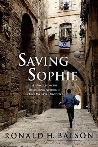Saving Sophie: A Novel  by  Ronald H. Balson