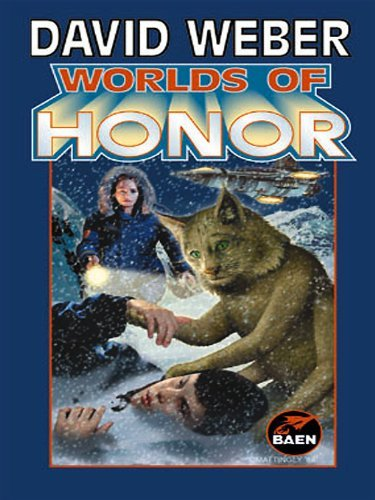 Worlds of Honor (Honor Harrington - anthologies Book 2)  by  David Weber