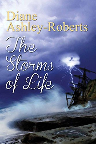 The Storms of Life Diane Ashley-Roberts