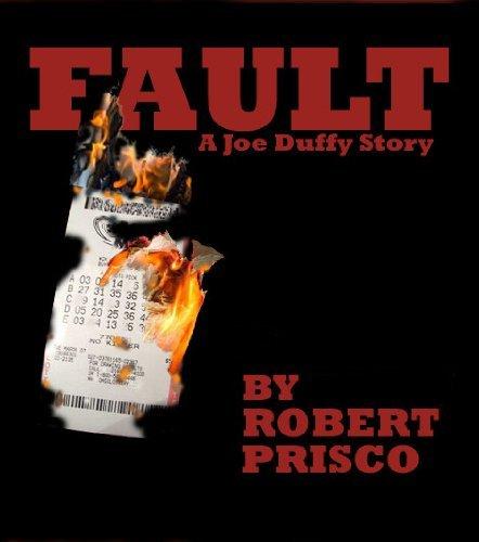 Fault (Joe Duffy Stories Book 1) Robert Prisco
