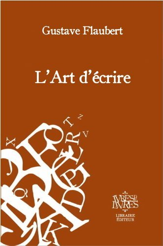 LArt décrire  by  Gustave Flaubert