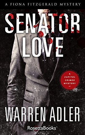 Senator Love (Fiona Fitzgerald Mystery Series Book 5)  by  Warren Adler