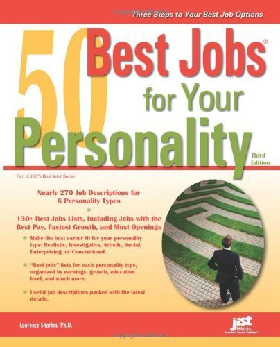 50 Best Jobs for Your Personality, 3rd Ed Laurence Shatkin