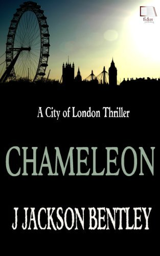 Chameleon (City of London, #2)  by  J. Jackson Bentley