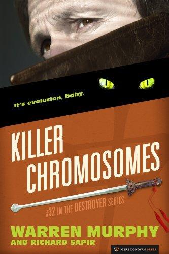 Killer Chromosomes (The Destroyer Book 32) Warren Murphy
