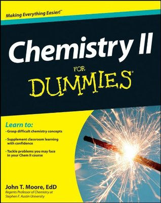 Chemistry II For Dummies John T. Moore