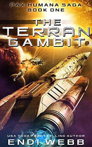 The Terran Gambit (Episode #1: The Pax Humana Saga) Endi Webb