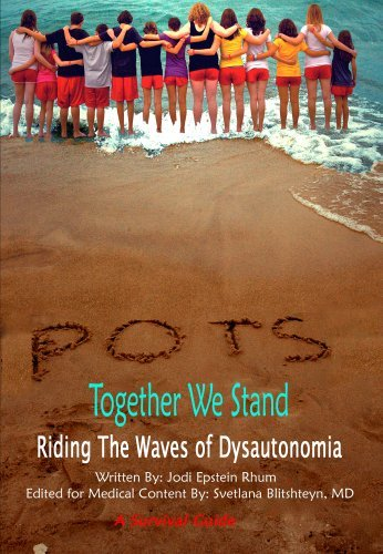POTS - Together We Stand: Riding the Waves of Dysautonomia Jodi Epstein  Rhum