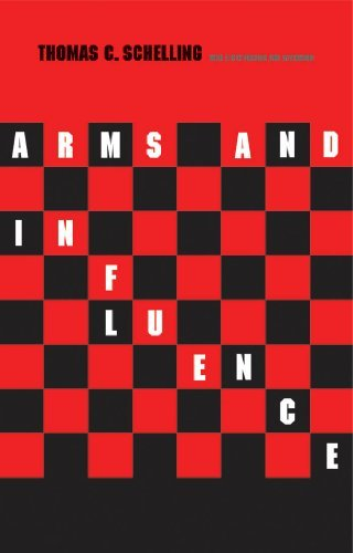Arms and Influence Thomas C. Schelling