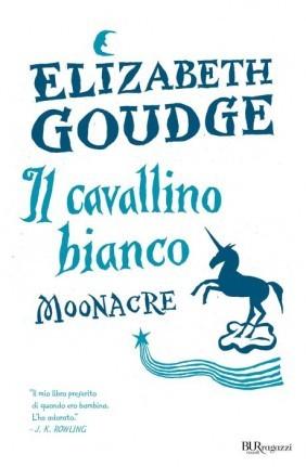 Il cavallino bianco: Moonacre  by  Elizabeth Goudge