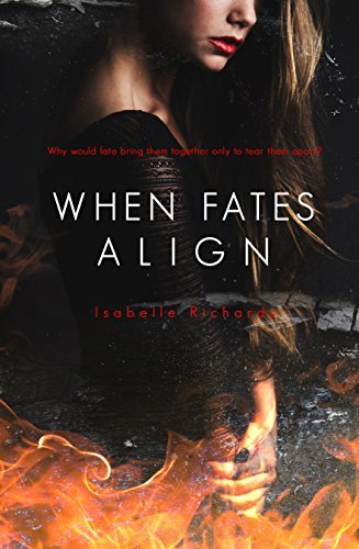 When Fates Align (Fates, #3) Isabelle Richards