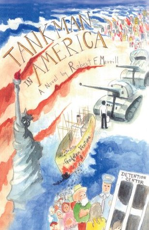 Tankman In America  by  Robert Merrill