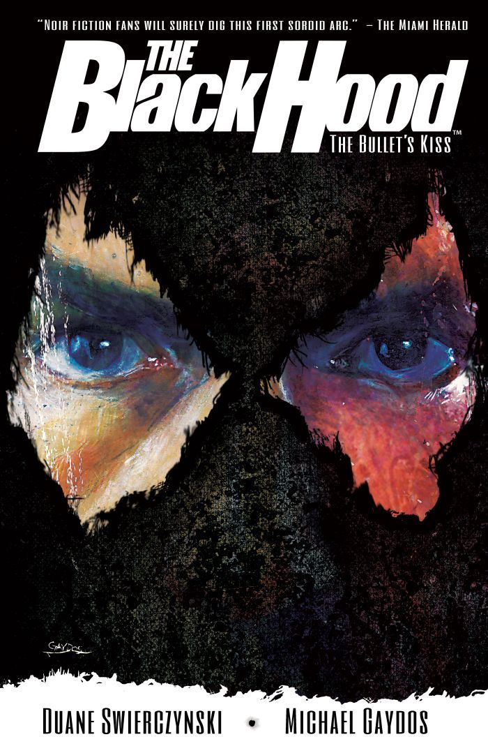 The Black Hood, Vol. 1: The Bullets Kiss Duane Swierczynski