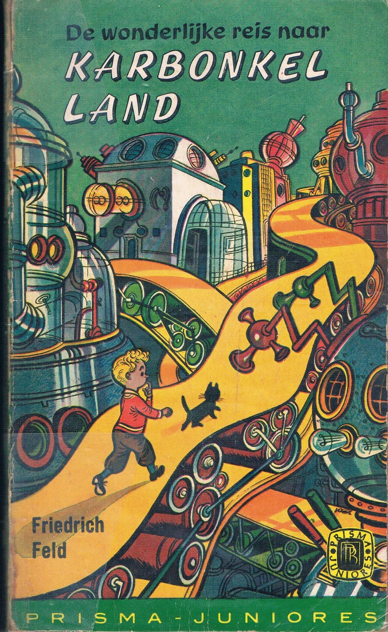 De wonderlijke reis naar Karbonkelland  by  Friedrich Feld
