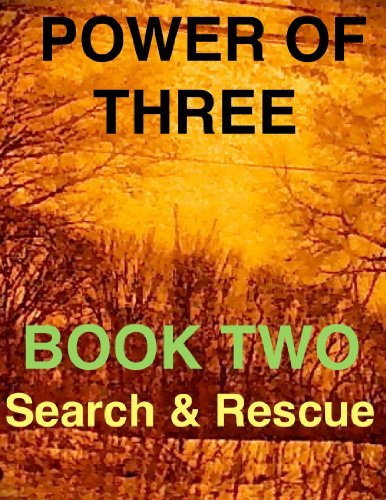 The Power Of Three Book Two Search and Rescue  by  Andrea Maller