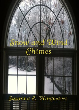Snow and Wind Chimes Susanna Hargreaves