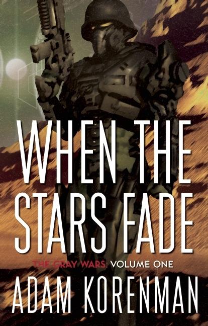 When The Stars Fade  by  Adam L. Korenman