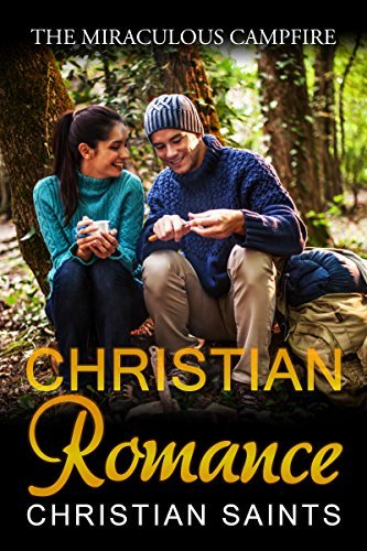 The Miraculous Campfire  by  Christian Saints