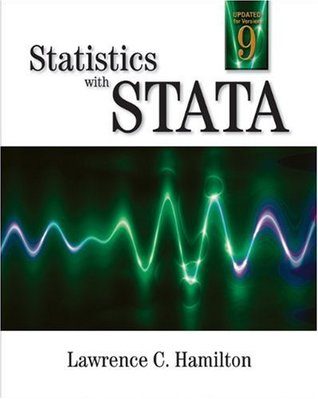 Statistics with STATA: Updated for Version 9  by  Lawrence C. Hamilton