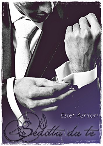 Sedotta da te Ester Ashton