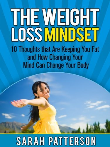 The Weight Loss Mindset  by  Sarah Patterson