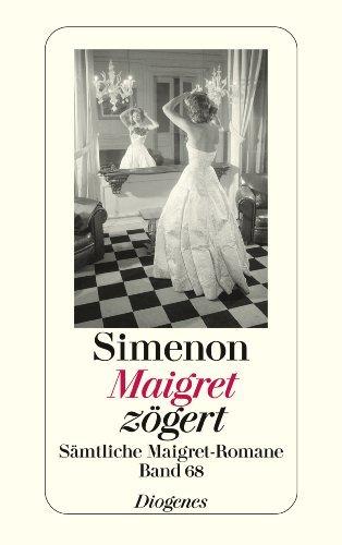 Maigret zögert: Sämtliche Maigret-Romane Band 68  by  Georges Simenon