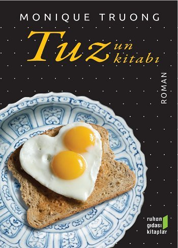 Tuzun Kitabı  by  Monique Truong