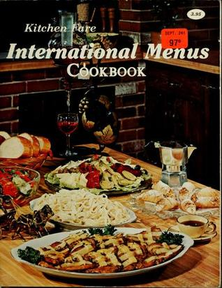 International Menus Cookbook Kitchen Fare