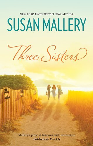 Three Sisters (Blackberry Island Book 2) Susan Mallery