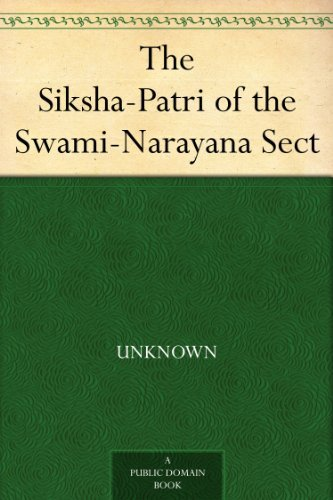 The Siksha-Patri of the Swami-Narayana Sect Monier Monier-Williams