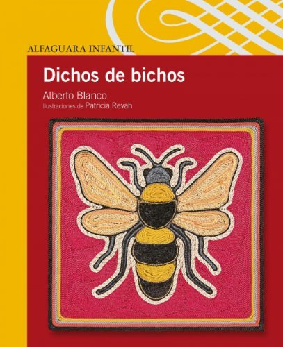 Dichos de bichos Alberto Blanco