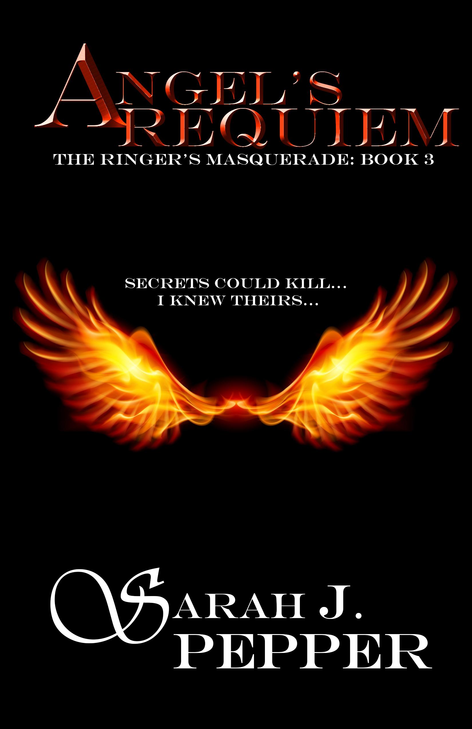 Angels Requiem  by  Sarah J. Pepper