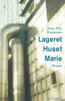 Lageret Huset Marie Jonas Eika Rasmussen