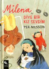 Milena Diye Bir Kız Sevdim  by  Per Nilsson