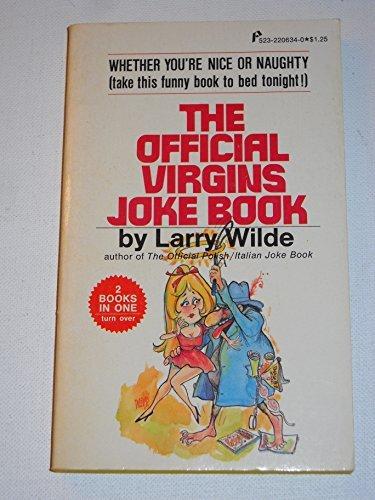 The Official Virgins Joke Book  by  Larry Wilde