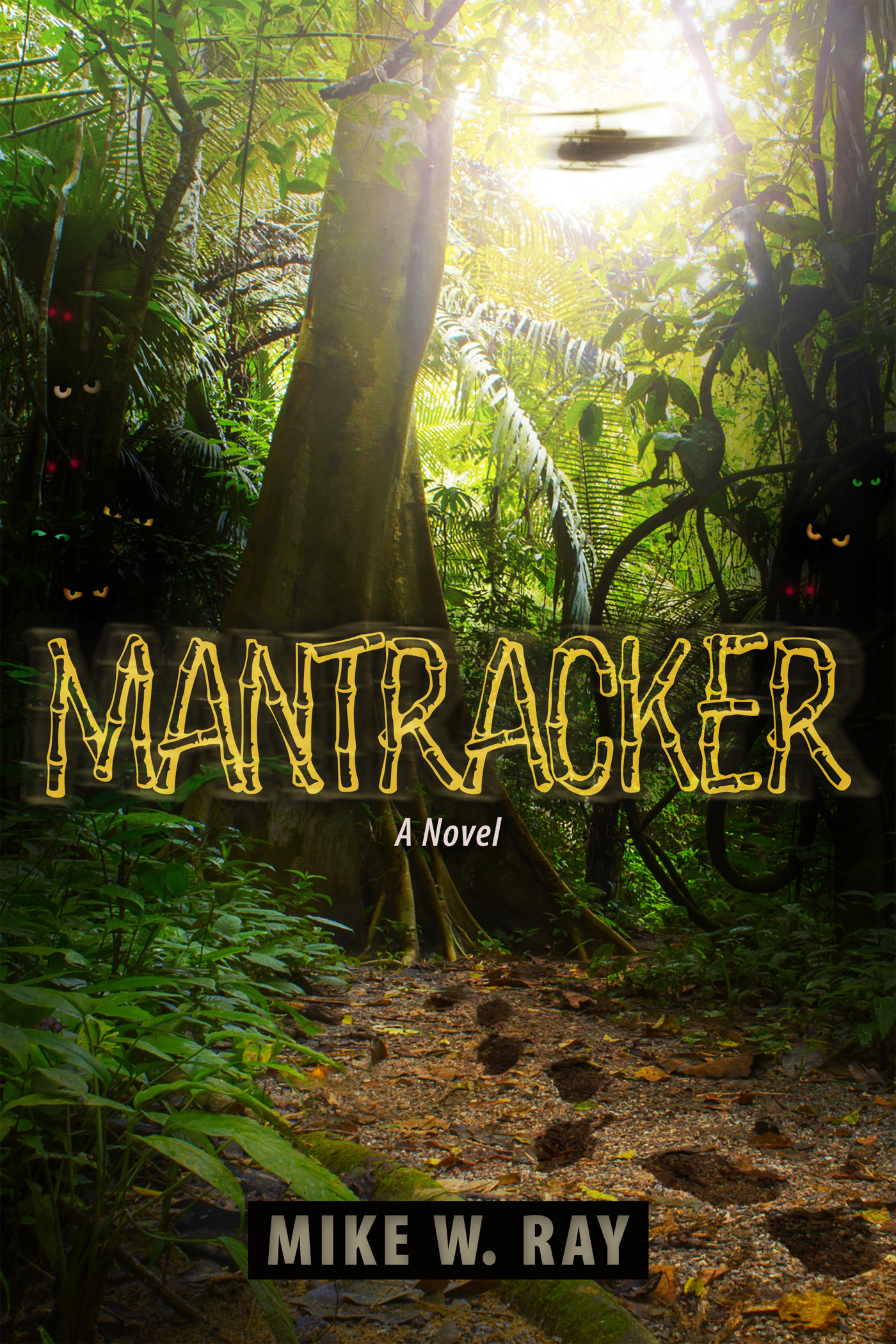 Mantracker  by  Mike W. Ray