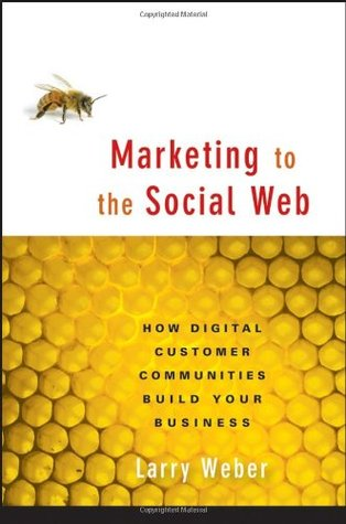 Sticks and Stones: How Digital Business Reputations Are Created Over Time and Lost in a Click  by  Larry Weber